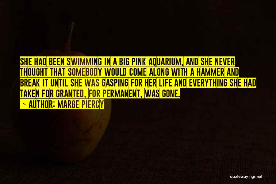Marge Piercy Quotes 373184