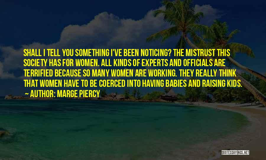 Marge Piercy Quotes 475060
