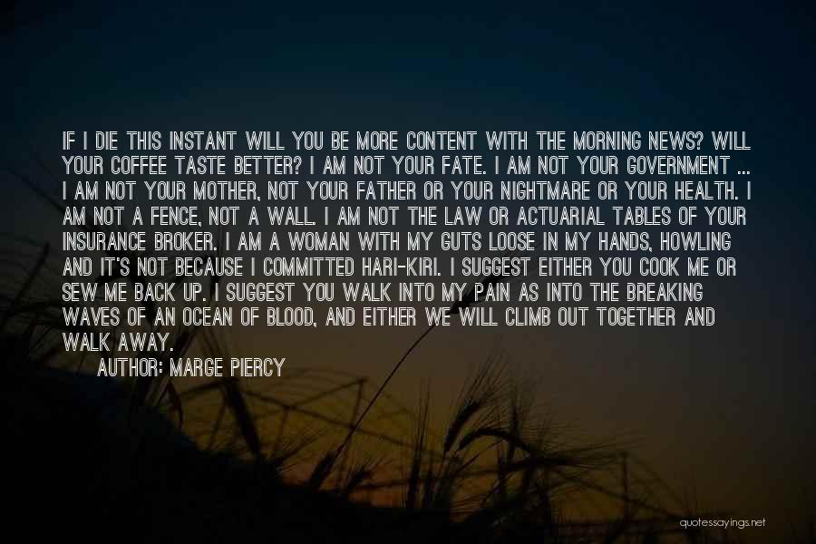 Marge Piercy Quotes 596129