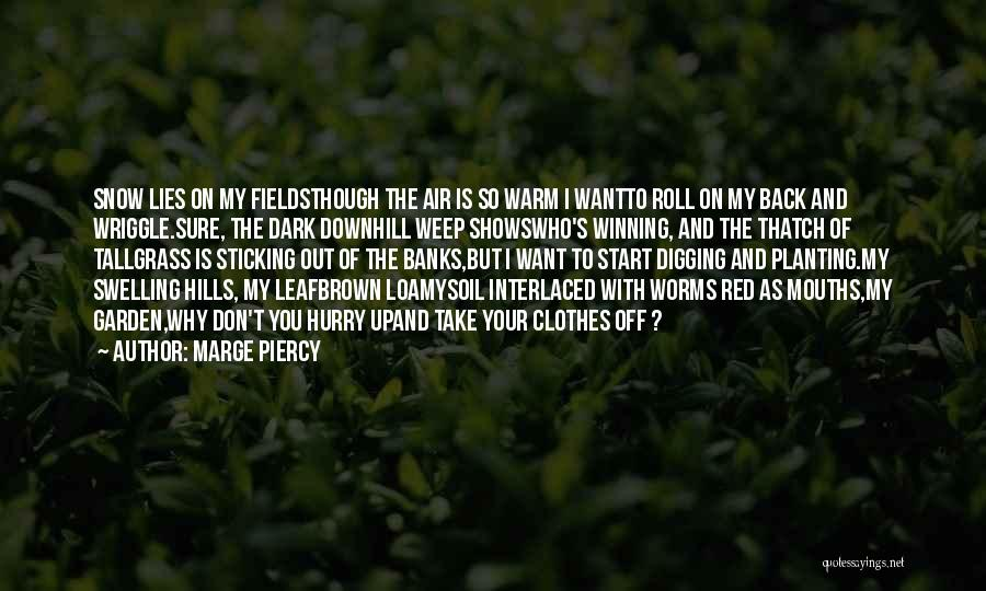 Marge Piercy Quotes 613023