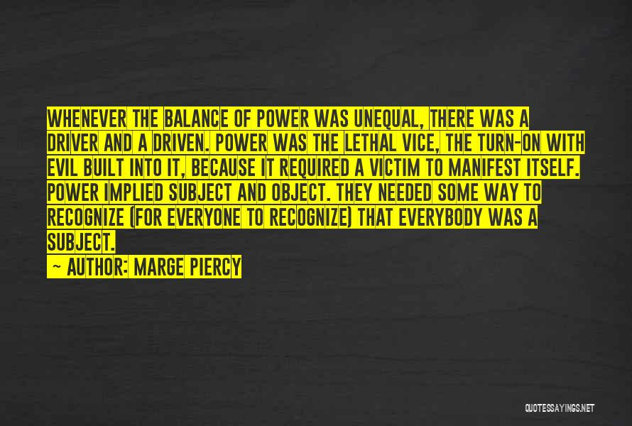 Marge Piercy Quotes 722740