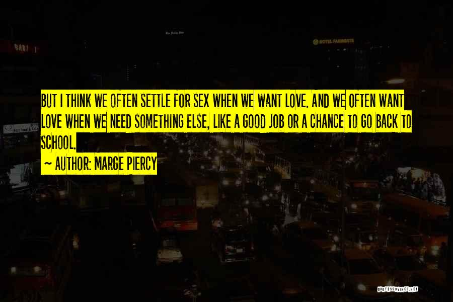 Marge Piercy Quotes 822698
