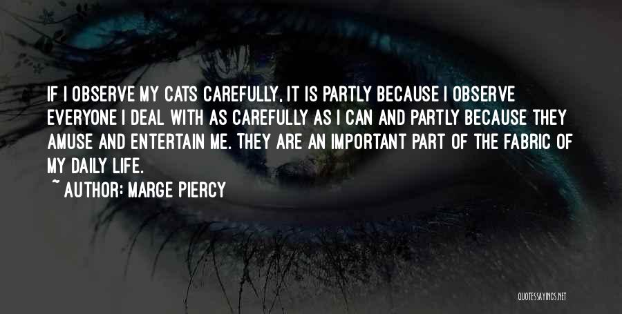 Marge Piercy Quotes 867969