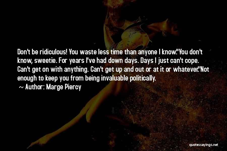 Marge Piercy Quotes 968209