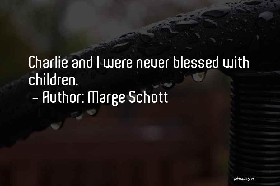 Marge Schott Quotes 1944140