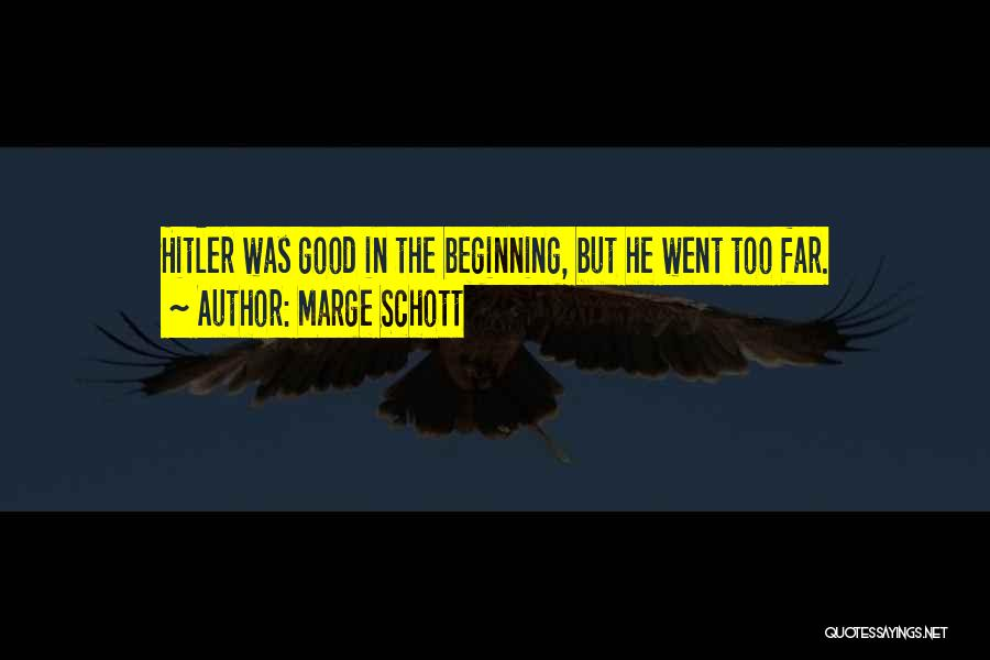 Marge Schott Quotes 2260091