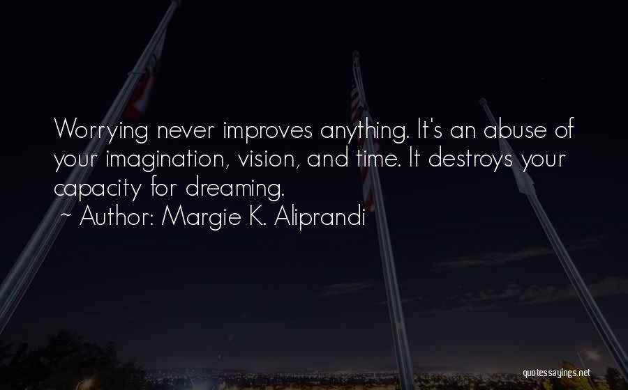 Margie K. Aliprandi Quotes 2114637