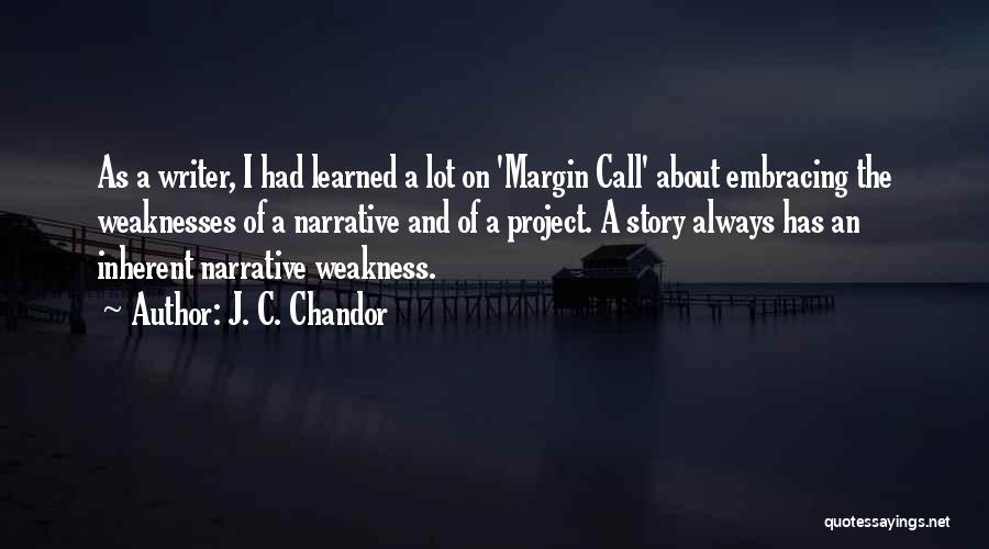 Margin Call Quotes By J. C. Chandor