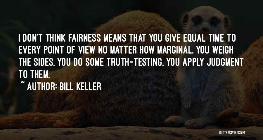 Marginal Quotes By Bill Keller