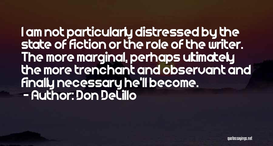Marginal Quotes By Don DeLillo