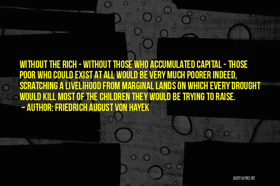 Marginal Quotes By Friedrich August Von Hayek