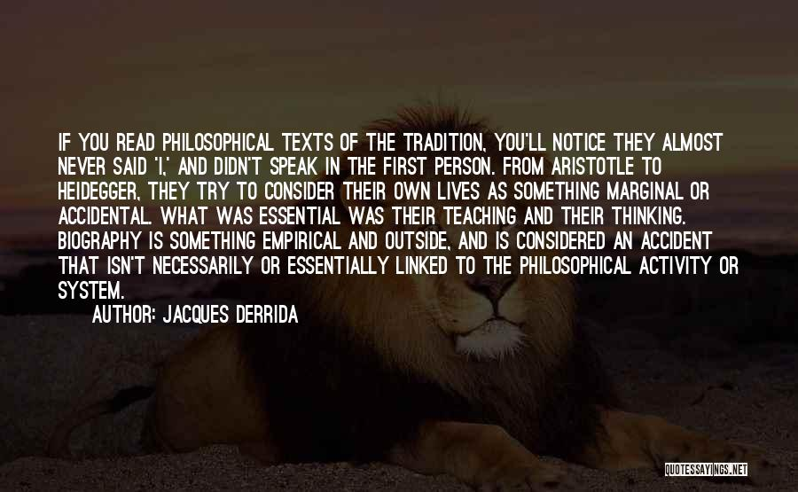 Marginal Quotes By Jacques Derrida