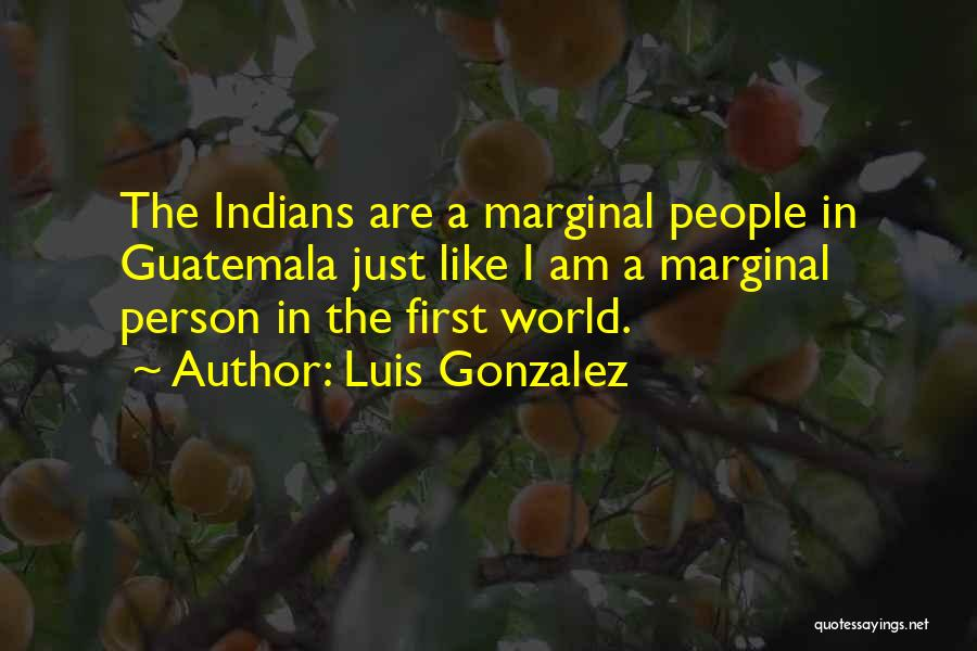 Marginal Quotes By Luis Gonzalez
