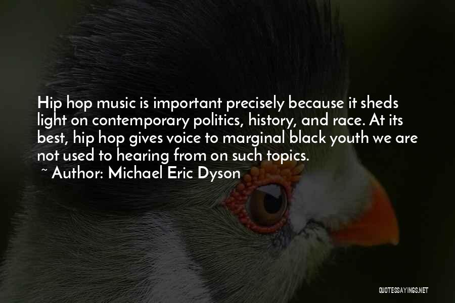 Marginal Quotes By Michael Eric Dyson