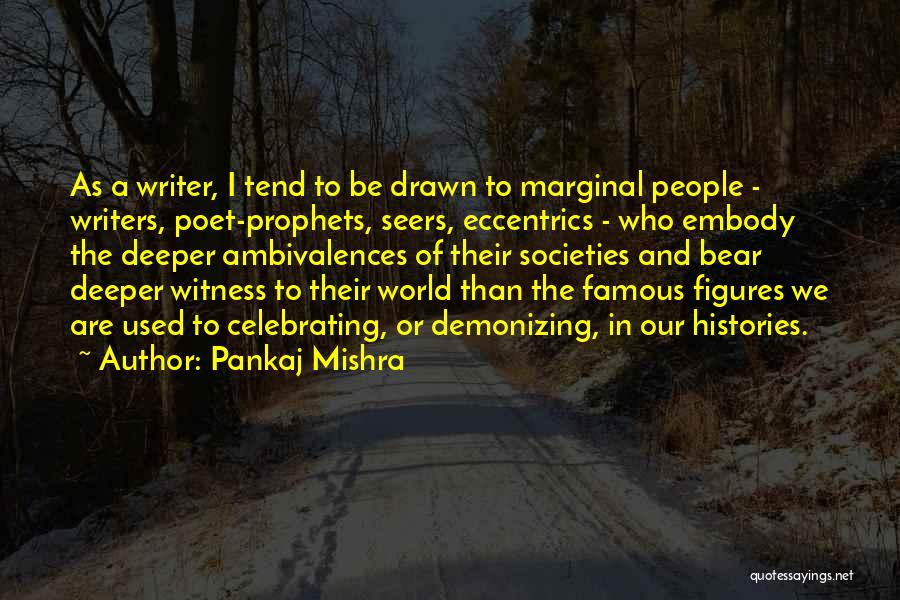 Marginal Quotes By Pankaj Mishra