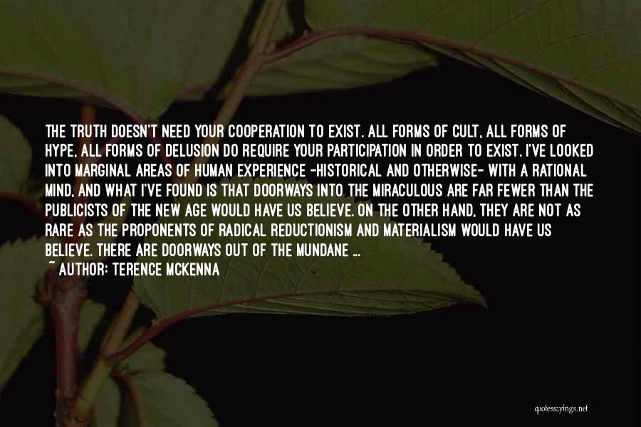Marginal Quotes By Terence McKenna