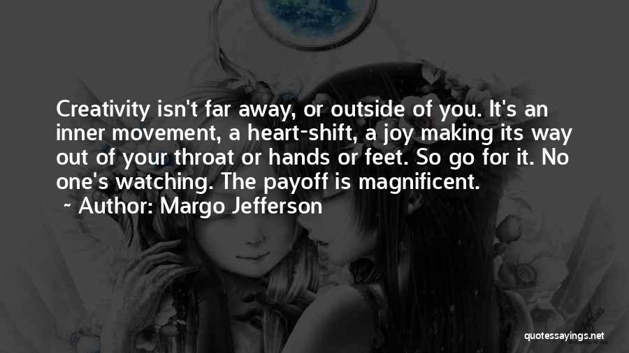 Margo Jefferson Quotes 1100817