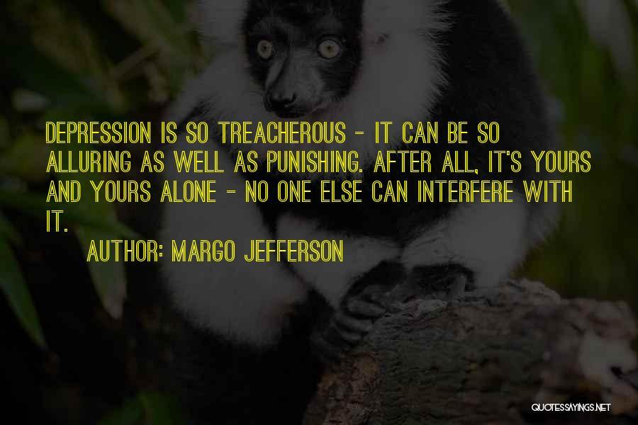 Margo Jefferson Quotes 1309374