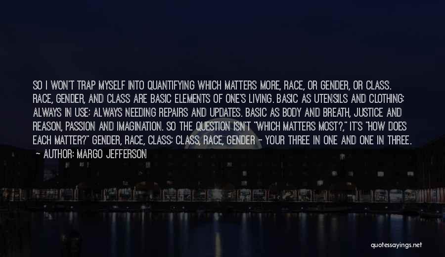 Margo Jefferson Quotes 181779