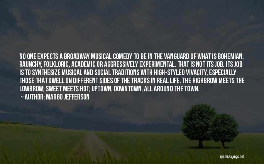 Margo Jefferson Quotes 2145473