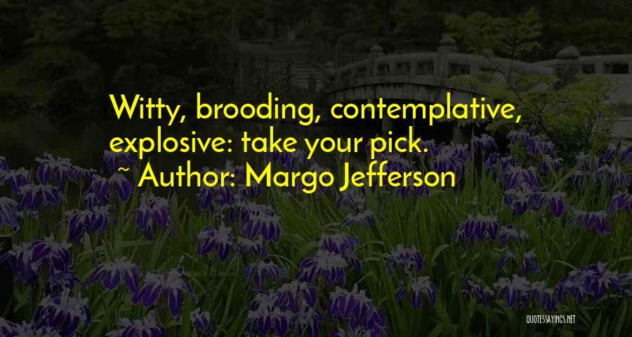 Margo Jefferson Quotes 594292