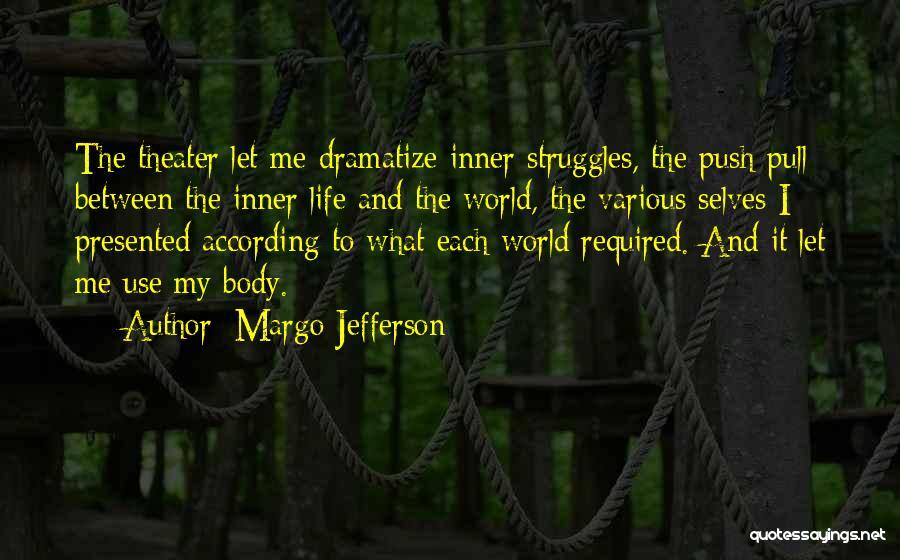 Margo Jefferson Quotes 674598
