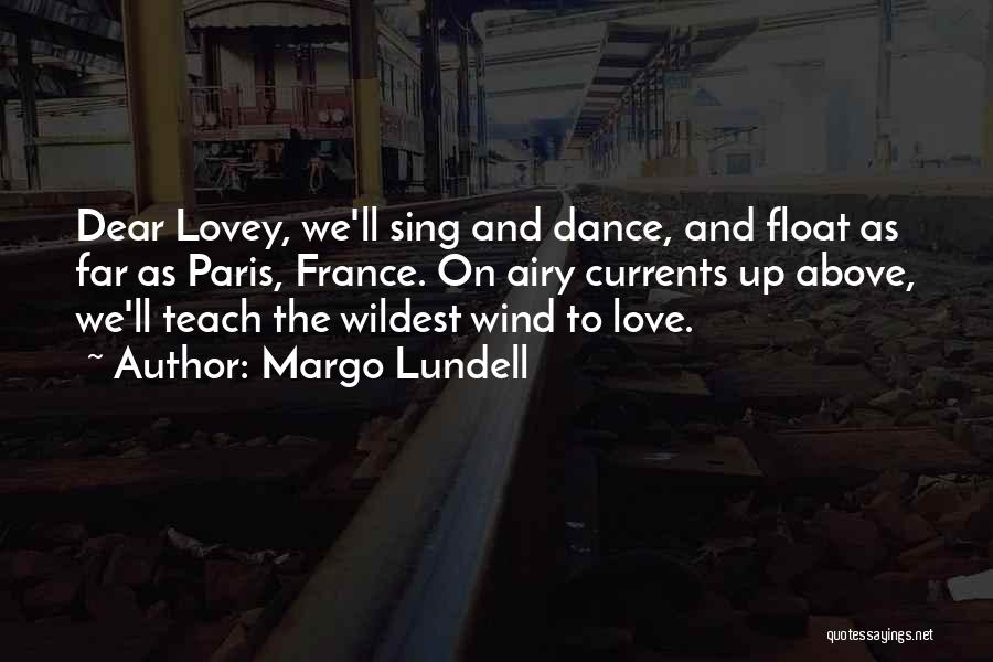 Margo Lundell Quotes 1791745