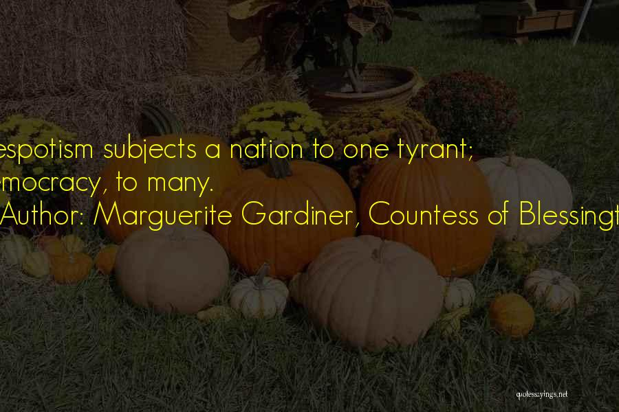 Marguerite Gardiner, Countess Of Blessington Quotes 506246