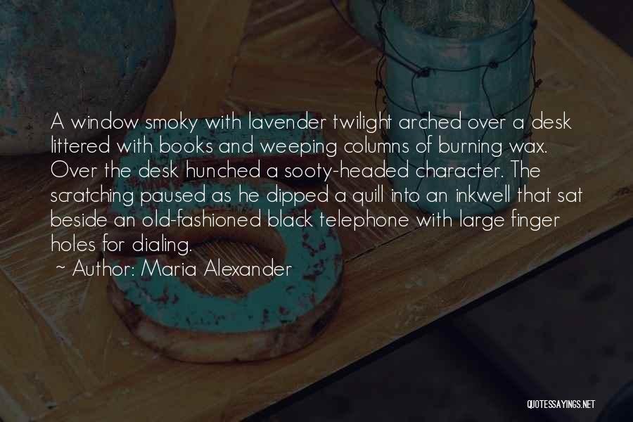 Maria Alexander Quotes 82563