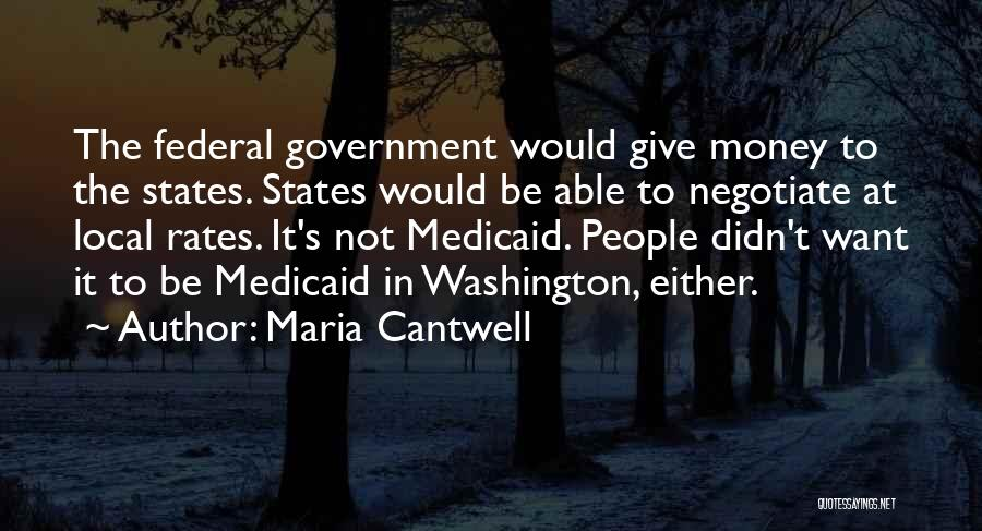 Maria Cantwell Quotes 1782698