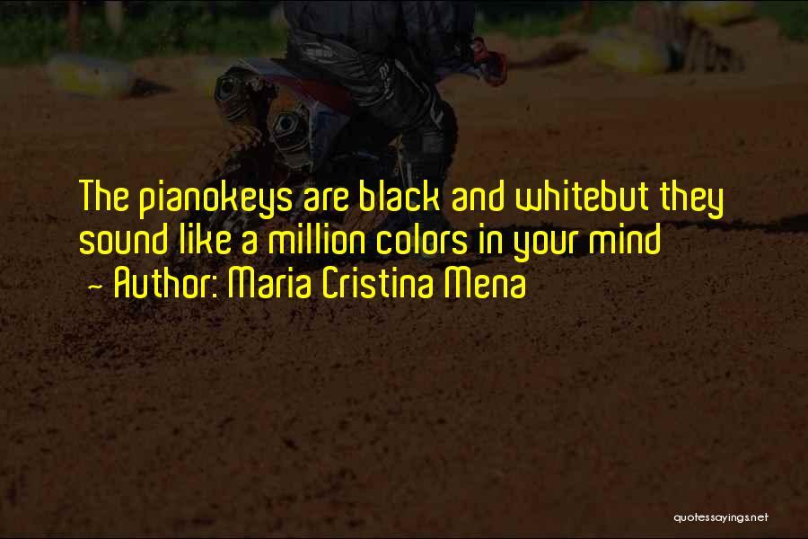 Maria Cristina Mena Quotes 2045246