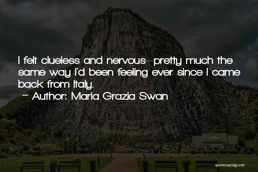 Maria Grazia Swan Quotes 1168828