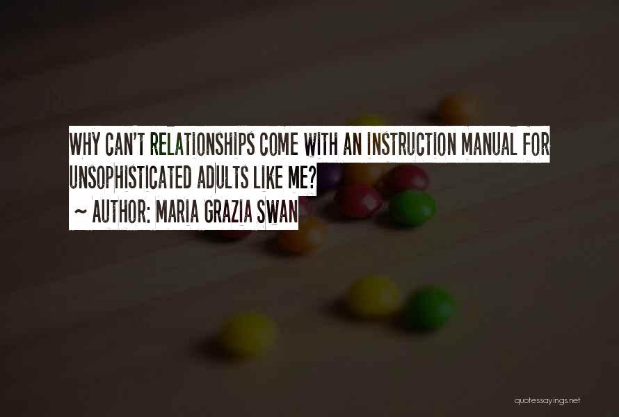 Maria Grazia Swan Quotes 573400
