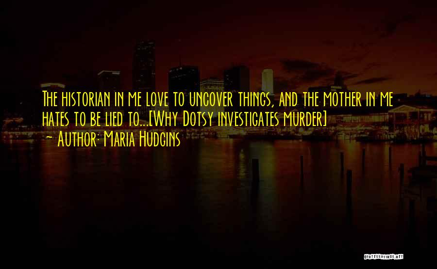 Maria Hudgins Quotes 1521533
