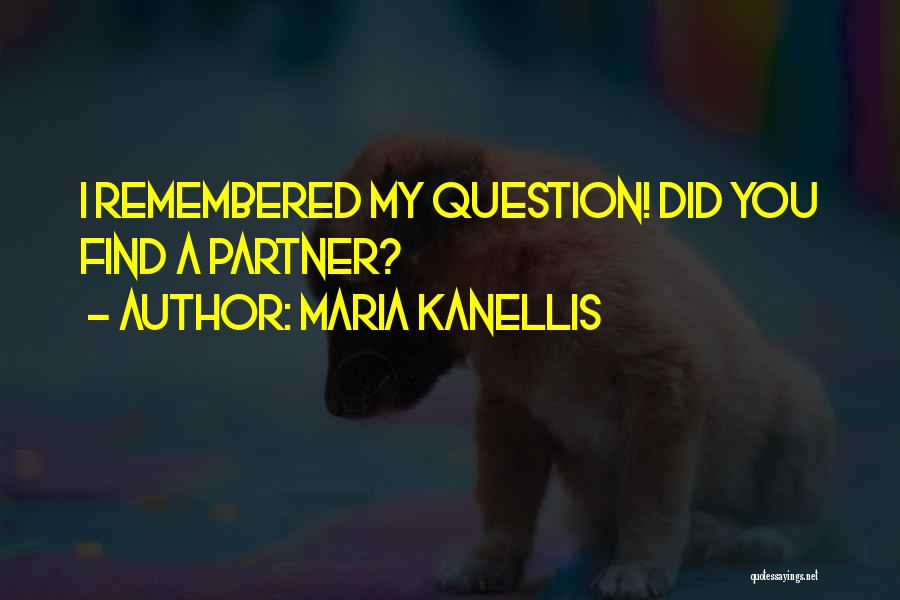 Maria Kanellis Quotes 1684258