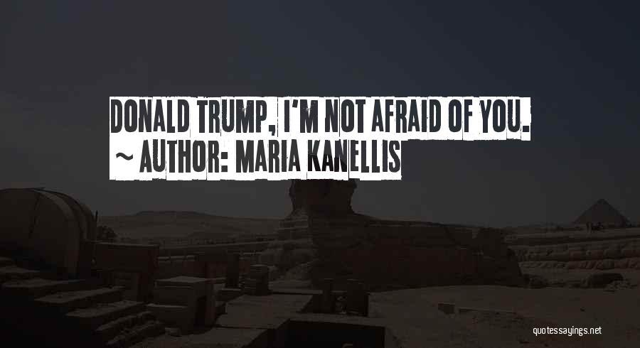 Maria Kanellis Quotes 2074297