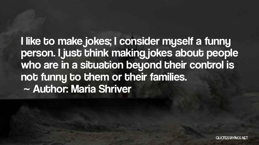 Maria Shriver Quotes 1124442