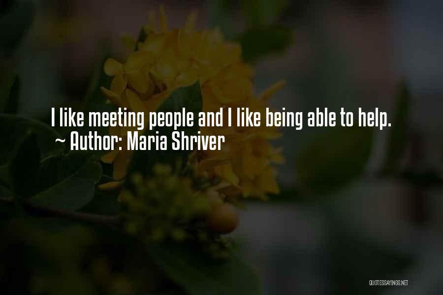 Maria Shriver Quotes 1290814
