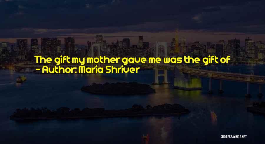 Maria Shriver Quotes 1498995