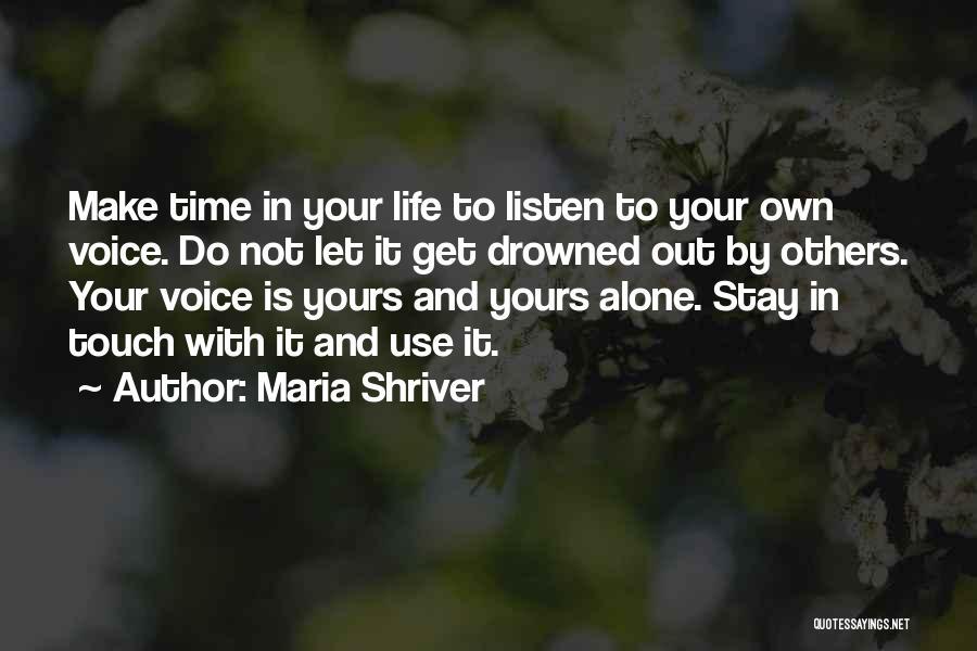 Maria Shriver Quotes 1599888