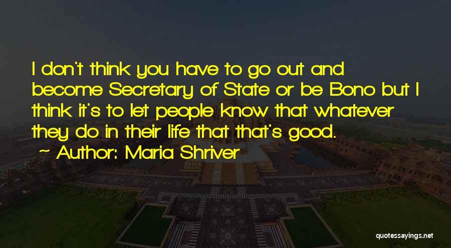 Maria Shriver Quotes 1614761