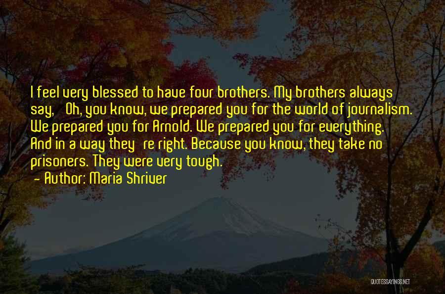 Maria Shriver Quotes 1994263