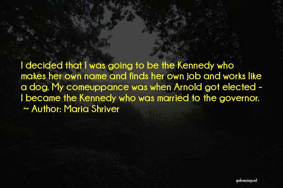 Maria Shriver Quotes 2037811