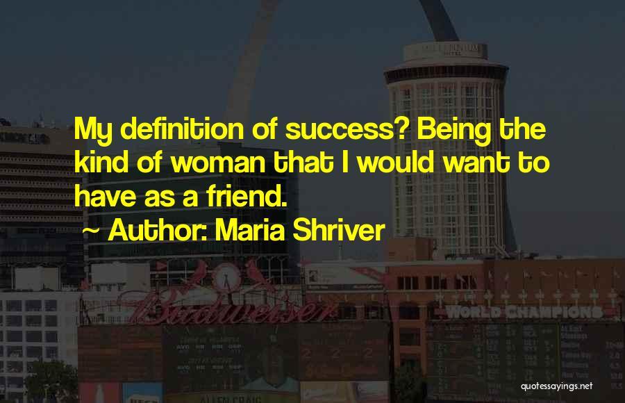 Maria Shriver Quotes 2089611