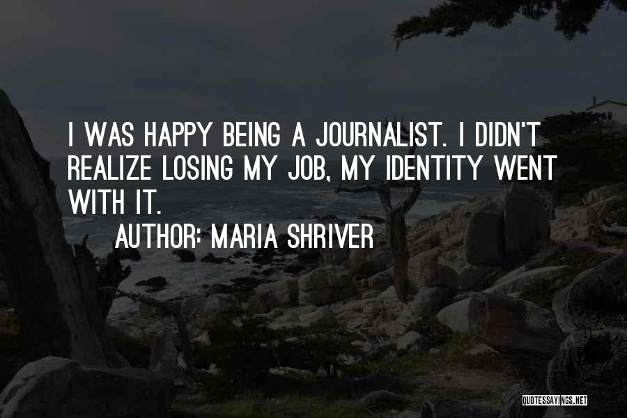 Maria Shriver Quotes 2257598