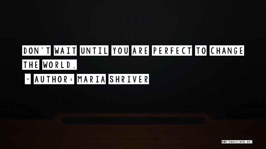 Maria Shriver Quotes 278478