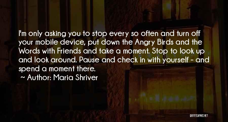 Maria Shriver Quotes 304912