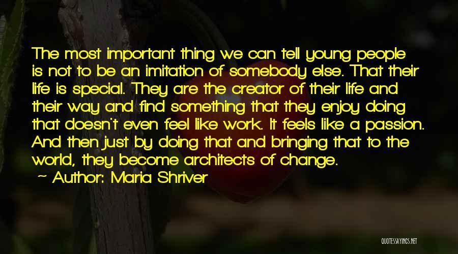 Maria Shriver Quotes 406209