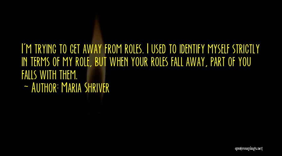 Maria Shriver Quotes 417579