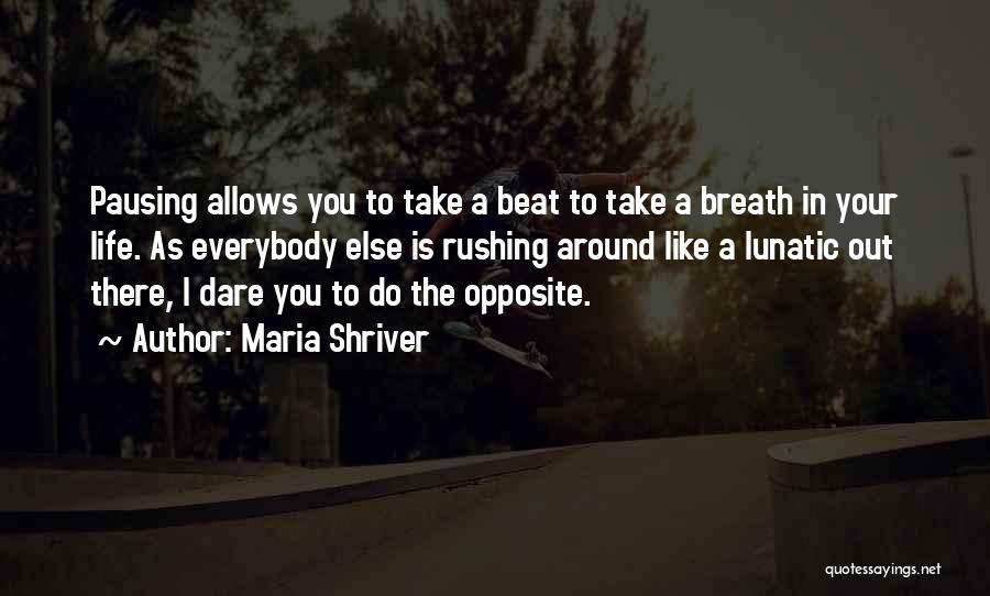 Maria Shriver Quotes 421922